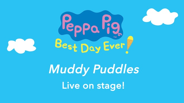Peppa Pig Performs Muddy Puddles Live On Stage!