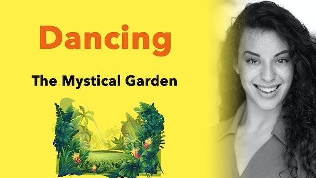 Move Along: The Mystical Garden