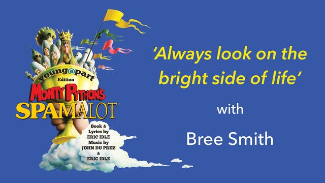 Spamalot:  Always Look On The Bright ...