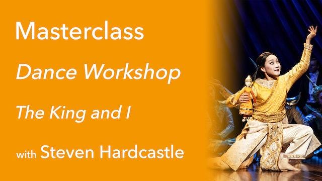 Exclusive Masterclass: Dance Workshop with Steven Hardcastle