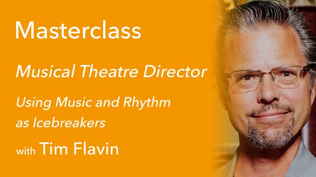 Exclusive Masterclass with Tim Flavin: Using Music and Rhythm as Icebreakers