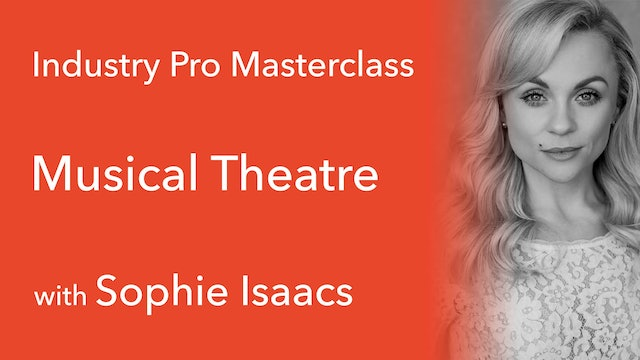 Industry Pro Masterclass: Sophie Isaacs