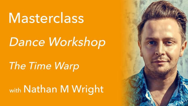 Exclusive Masterclass: Dance Workshop with Nathan M Wright