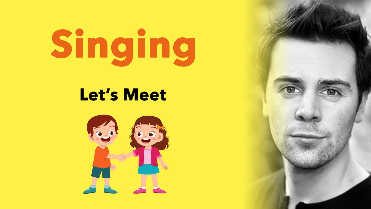 Stagecoach Exclusive Singing (30mins): Let's Meet . . .