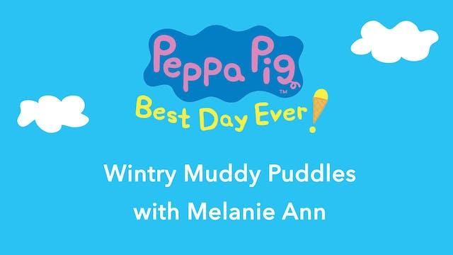Peppa Pig: Wintry Muddy Puddles