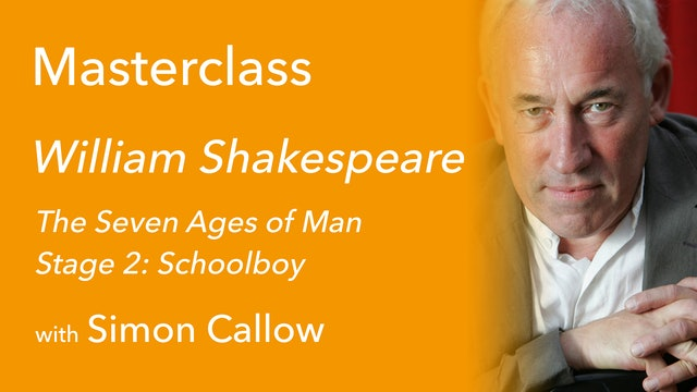 Exclusive with Simon Callow (4/9): The Seven Ages of Man Stage 2: Schoolboy