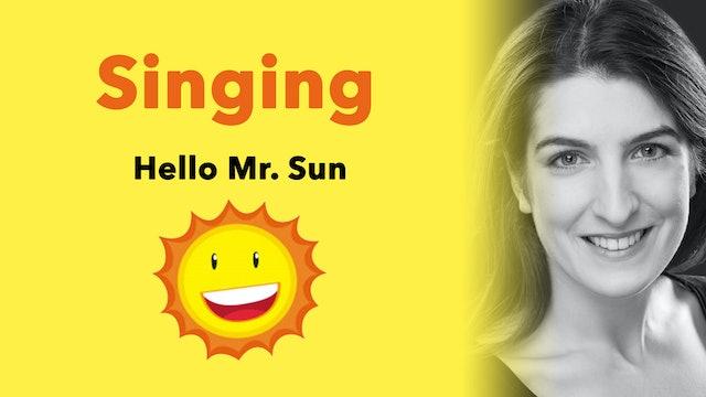 Off We Go: Hello Mr Sun