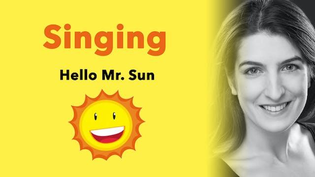 Off We Go (2/6): 'Hello Mr Sun'