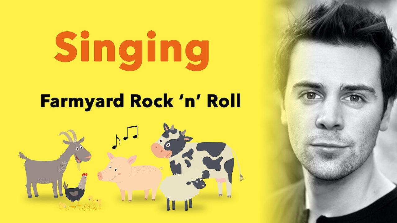 Stagecoach Exclusive Singing (30 Mins): Farmyard Rock 'n' Roll