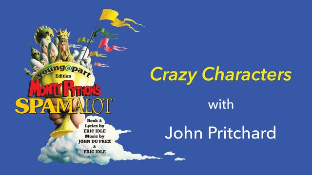 Spamalot: Crazy Characters