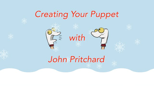 Puppetry with John Pritchard