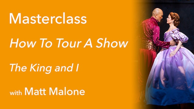 Exclusive Masterclass: How To Tour A Show with Matt Malone