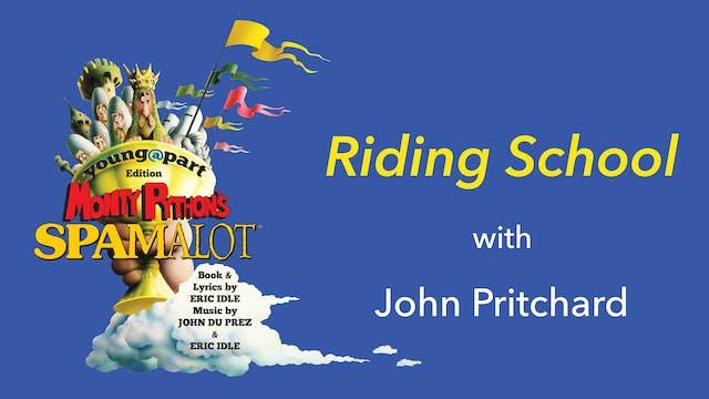 Spamalot: Riding School