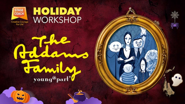 The Addams Family Online LIVE Workshop