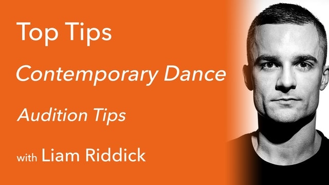 Contemporary Dance: Audition Tips with Liam Riddick
