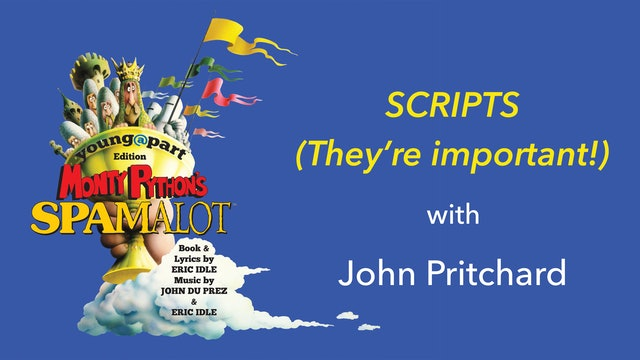 Spamalot: Scripts (They're Important!)