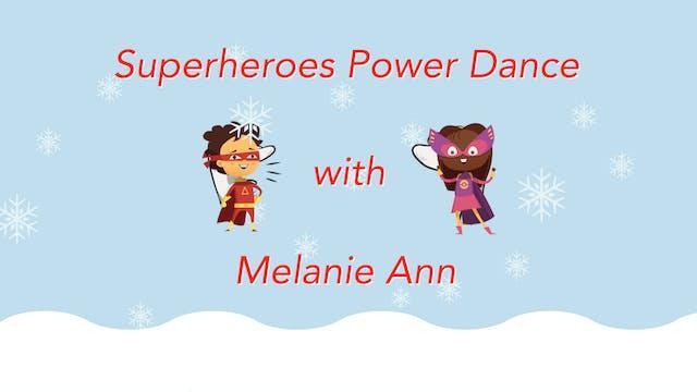 Superheroes with Melanie Ann