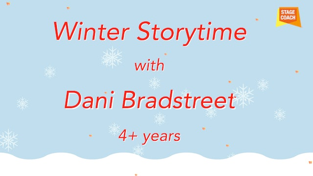 Winter Storytime with Dani Part 1 (4+ years-old)