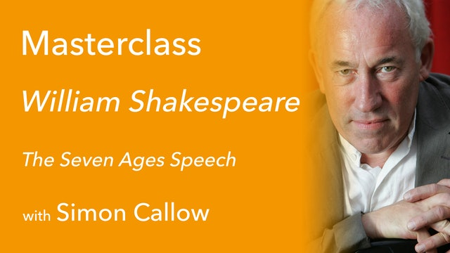Exclusive with Simon Callow (2/9): The Seven Ages Speech