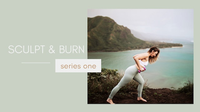 Sculpt & Burn Series One