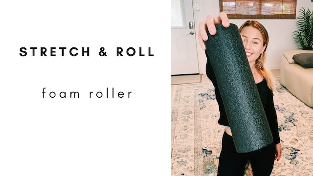 7.09.20 stretch & roll