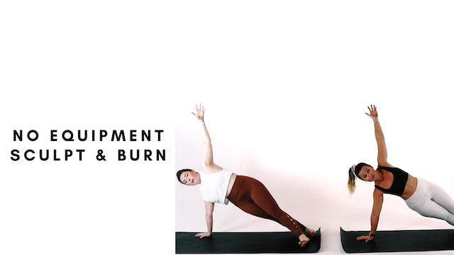 11.18.20 no equipment sculpt & burn