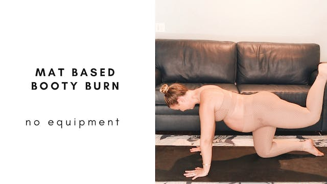 4.12.21 mat based booty burn
