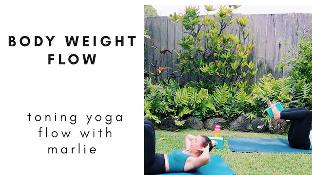 6.6.20 body weight flow with marlie