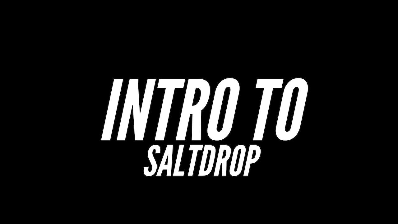 Intro to SaltDrop
