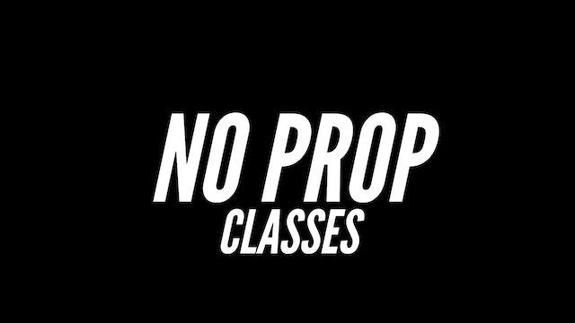 No Prop Classes