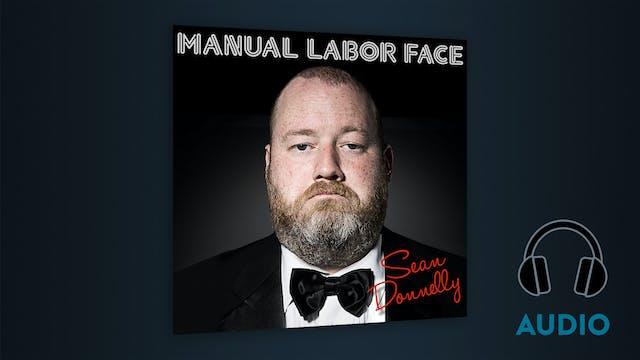 MANUAL LABOR FACE (AUDIO ALBUM)