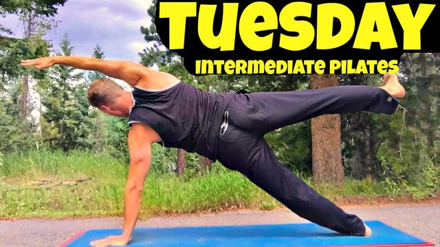 Tuesday - Total Body Intermediate Pil...