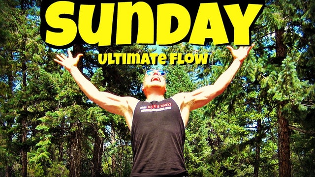 Sunday - Sean's Ultimate Yoga Routine - 7 Day Yoga Challenge