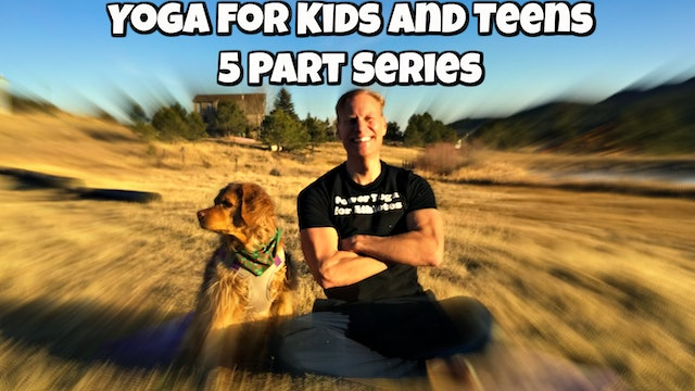 Sean's Yoga for Kids and Teens Program
