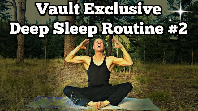 Vault: DEEP Sleep Late Night Stretch Class #2