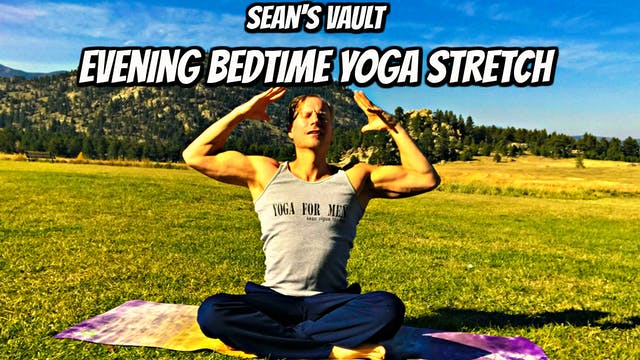 Vault: Evening Bedtime Yoga Stretch - ZZZZZZZZ