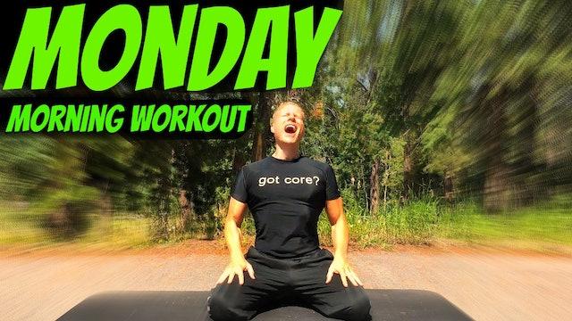 Monday - Sunrise Morning Core Workout - 7 Day Core Challenge