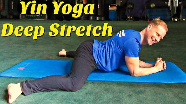 Day 6 - Yin Yoga Deep Stretch Routine - 7 Day Flexibility Challenge