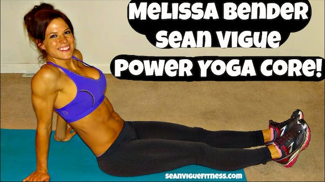 40 Min Power Yoga Core Class w/ Melissa Bender - Full Body Muscle Shredder
