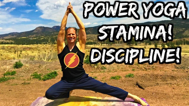 Power Yoga Conditioning Stamina & Discipline