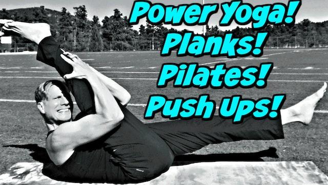 Day 2 - Power Yoga, Planks, Pilates & Push Up Challenge