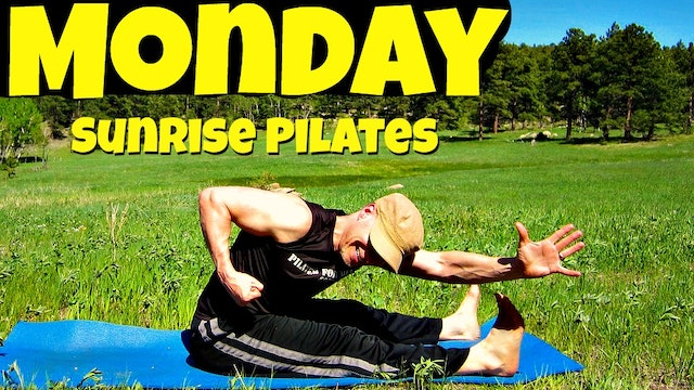 Monday - Morning Sunrise Pilates Workout - 7 Day Pilates Challenge