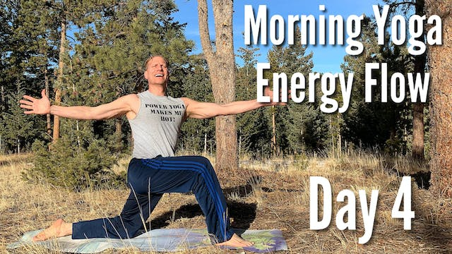 Day 4 - Energy Flow - 7 Day Morning Y...