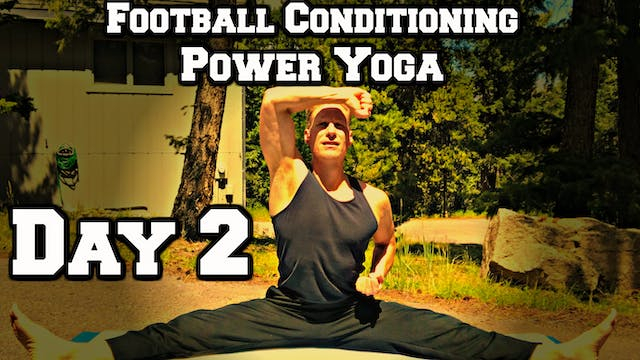 Day 2 - Yoga Core/Abs - Power Yoga Ch...