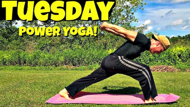 Tuesday - Power Yoga for Strength and Focus - 7 Day Yoga Challenge
