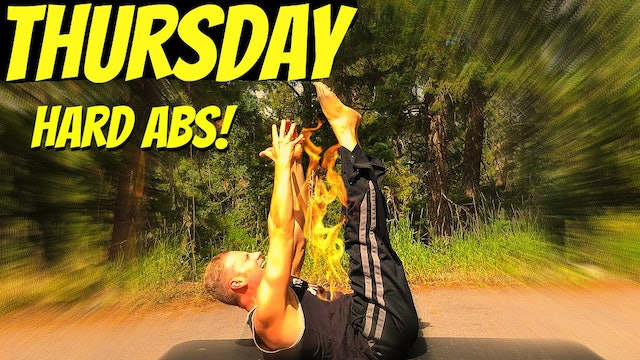 Thursday - Annihilation HARD Abs Workout - 7 Day Core Challenge
