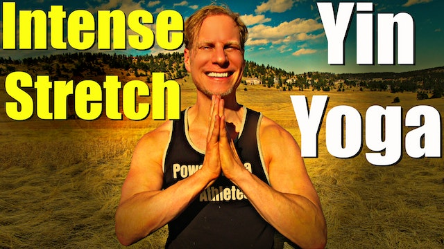 Intense Yin Yoga Killer Stretch Routine - 20 minute Deep Stretch Class