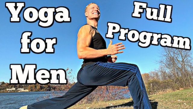 Yoga for Men - COMPLETE Program!