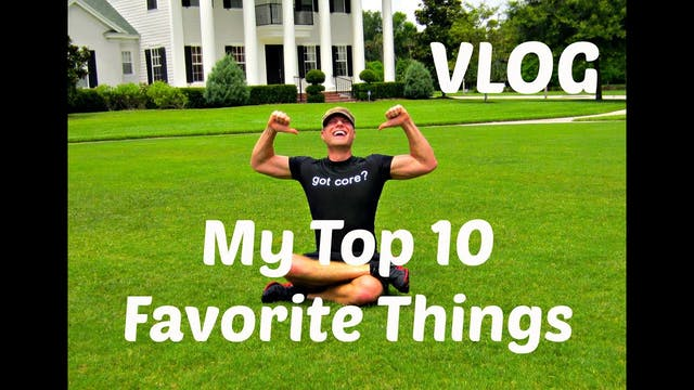 My 10 Favorite Things