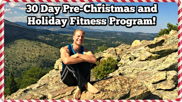 30 Day Pre-Christmas and Holiday Workout Program